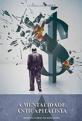 Livro A Mentalidade Anticapitalista