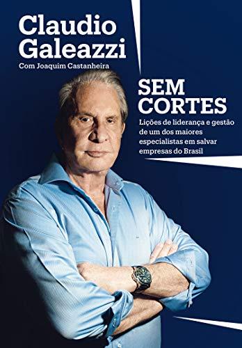 Livro Claudio Galeazzi Sem Cortes